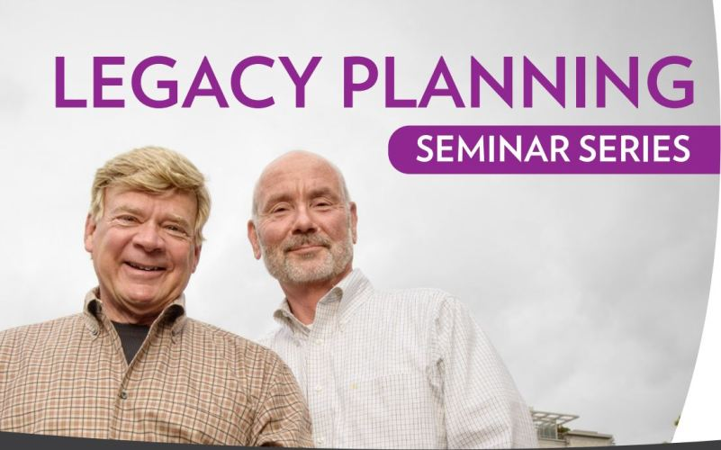 Legacy Planning Seminar Series