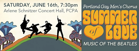 Portland Gay Men's Chorus Pride concert featuring the music of The Beatles